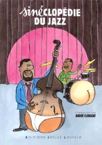 Siné et André Clergeat - Sinéclopédie du jazz.