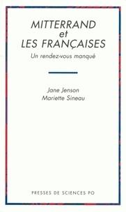 Sineau et  Jenson - Mitterrand et les Françaises - Un rendez-vous manqué.