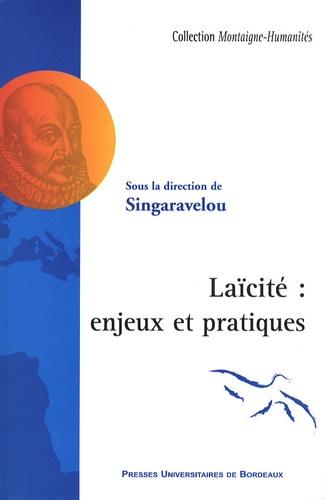 Singaravélou - Laïcité : enjeux et pratiques.