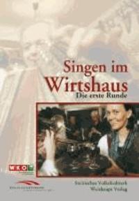 Singen im Wirtshaus - Die erste Runde.