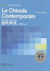 Sinolingua - Le chinois contemporain pour les débutants - Manuel.