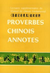 Deedr.fr Proverbes chinois annotés - Lectures supplémentaires du Manuel de chinois fondamental, édition bilingue chinois-français Image