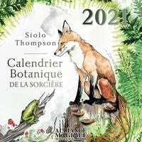 Siolo Thompson - Calendrier botanique de la sorcière.