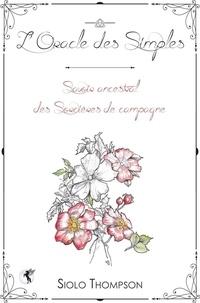 Loracle des simples - Savoir ancestral des sorcières de campagne.pdf
