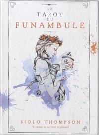 Siolo Thompson - Le tarot du funambule - Avec 78 cartes et un livre explicatif.