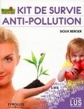 Sioux Berger - Kit de survie anti-pollution.