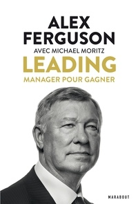 Sir Alex Ferguson et Michael Moritz - Sir Alex Fergusson - Leading.