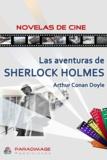 Sir Arthur Conan Doyle - Las Aventuras de Sherlock Holmes.