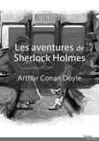 Sir Arthur Conan Doyle - Les Aventures de Sherlock Holmes.