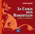 Sir Arthur Conan Doyle et Eric Chaplain - Lo Canhàs deus Baskervilles - - The Hound of the Baskervilles.
