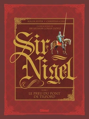 Sir Nigel - Tome 01. Le Preu du pont de Tilford