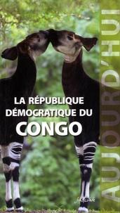 Siradiou Diallo - La République Démocratique du Congo aujourd'hui.