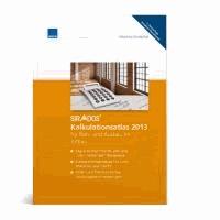 sirAdos Kalkulationsatlas Altbau 2013 - für Roh- und Ausbau im Altbau.
