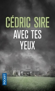 Sire Cédric - Avec tes yeux.