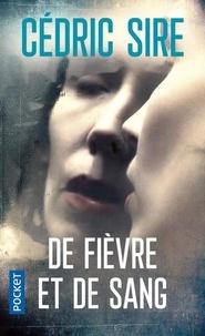 Sire Cédric - De fièvre et de sang.