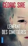 Sire Cédric - L'enfant des cimetières.