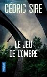 Sire Cédric - Le jeu de l'ombre.