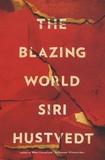 Siri Hustvedt - The Blazing World.