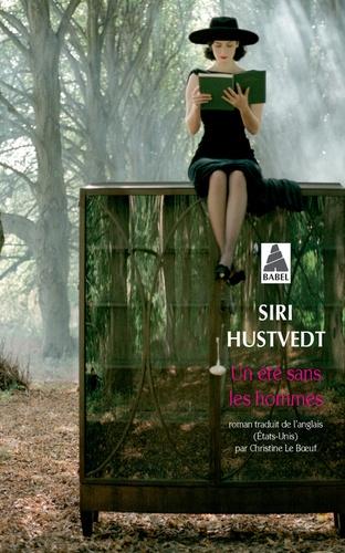 Siri Hustvedt - Un été sans les hommes.