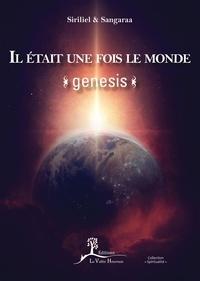 Siriliel et  Sangaraa - Il était une fois le monde - Genesis.