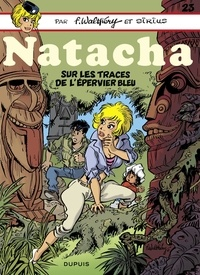 Sirius et  Walthéry - Natacha - tome 23 - Sur les traces de l'épervier bleu.