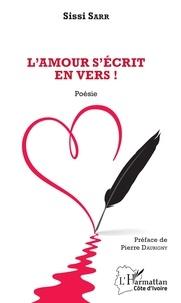 Sissi Sarr - L'amour s'écrit en vers !.