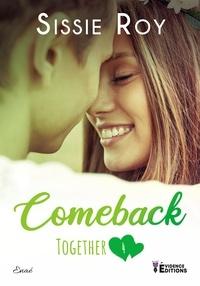 Sissie Roy - Together 4 : Together tome 4 - Comeback.