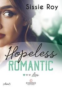 Livres en ligne gratuitement sans téléchargement Hopeless romantic Tome 1 9791034813308