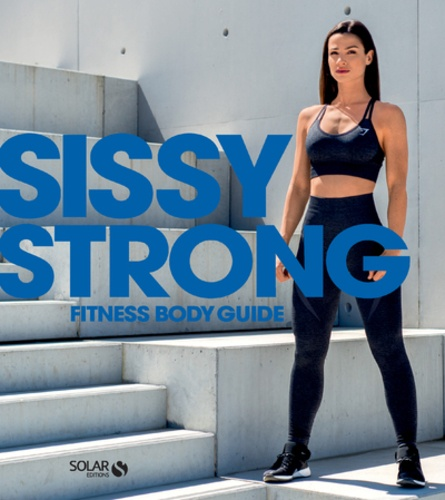 Sissy - Strong - Fitness body guide.