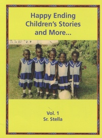 Sister Stella - Happy Ending Children's Stories and More - Volume 1.