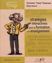 Sivasailam Thiagarajan et Bruno Hourst - Stratégies interactives pour la formation et l'enseignement.