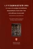 Siyan Jin et Robert Lechemin - Les voeux et les pratiques du bodhisattva Samantabhadra d'entrer dans l'eau de la délivrance inconcevable.