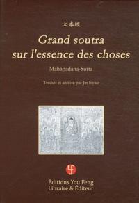 Siyan Jin - Soutras longs du Bouddha - Volume 1, Grand soutra sur l'essence des choses (Mahapadana-Sutta).
