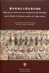 Sutra sur les mérites des voeux originels des sept bouddhas dont le maître de médecine lumière de laigue-marine.pdf
