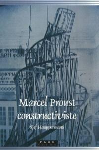 Sjef Houppermans - Marcel Proust constructiviste.