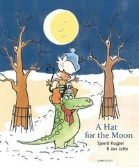 Sjoerd Kuyper - A hat for the moon.