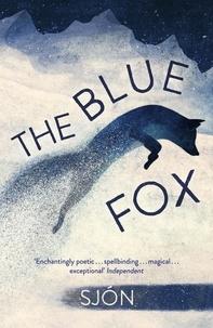 Sjon et Victoria Cribb - The Blue Fox.