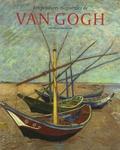 Sjraar Van Heugten et Belinda Thomson - Van Gogh Coffret 2 volumes : Les peintures magistrales ; Dessins et aquarelles.