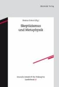 Skeptizismus und Metaphysik - Deutsche Zeitschrift für Philosophie.