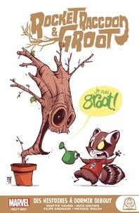 Skottie Young et Nick Kocher - Rocket Racoon & Groot - Des histoires à dormir debout.