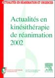SKR et  SRLF - Actualités en kinésithérapie de réanimation 2002. - XVème Congrès de la Société de kinésithérapie de réanimation.
