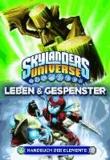 Skylanders Universe Handbuch der Elemente - Bd. 3: Leben & Gespenster.