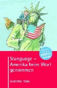 Slanguage - Amerika beim Wort genommen - Trivia, Klischees, Codes und vieles mehr.