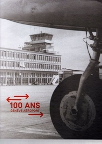 Ebooks téléchargement forum 100 ans Genève aéroport  9782832109786