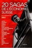 Slatkine - 20 sagas de l'économie suisse.