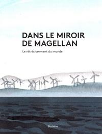 Slatkine - Dans le miroir de Magellan.
