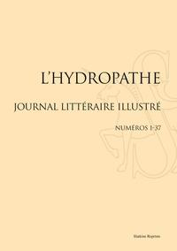 Slatkine - L'hydropathe - Journal littéraire illustré, Numéros 1-37.