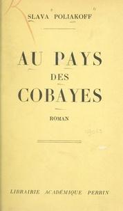 Slava Poliakoff - Au pays des cobayes.