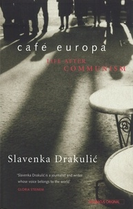 Slavenka Drakulic - .
