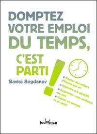 Slavica Bogdanov - Domptez votre emploi du temps, c'est parti !.